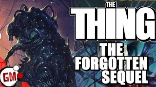 THE THING (1982) Had a Forgotten Sequel