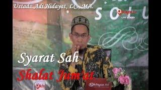 Rukun Shalat Jum'at | Syarat Sah Shalat Jum'at Ust Adi Hidayat