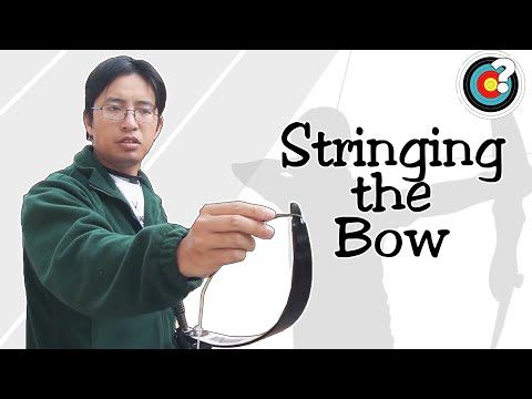 Archery | How to String a Bow