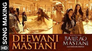 Deewani Mastani (Behind The Scenes) | Bajirao Mastani | Deepika Padukone