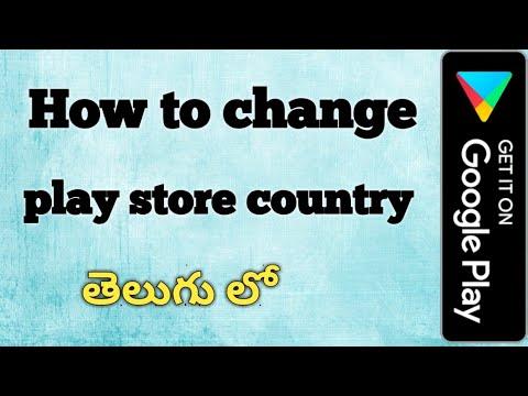 how to change play store country
