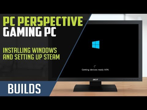How to Build a Gaming PC: OS Install, Steam Setup