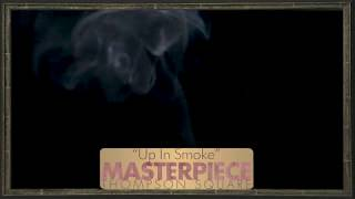 Thompson Square - Up In Smoke (Official Audio)