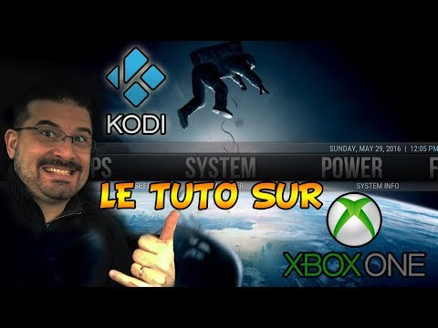 KODI sur XBOX ONE le Tuto Fr
