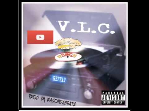 REPEAT BY V.L.C. Prod. By RagOnDaBeatz