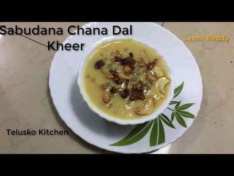 Sabudana Chana Dal Kheer