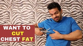 """Dumbest advice on """"How to remove CHEST FAT"""""""