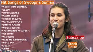 Swoopna Suman   Nepali Hit Songs Audio Jukebox by Track Change Love Nepali Music
