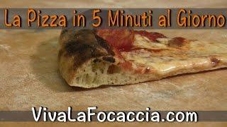 Ricetta Pizza Tipo Napoletana Semplice in 5 Minuti al Giorno
