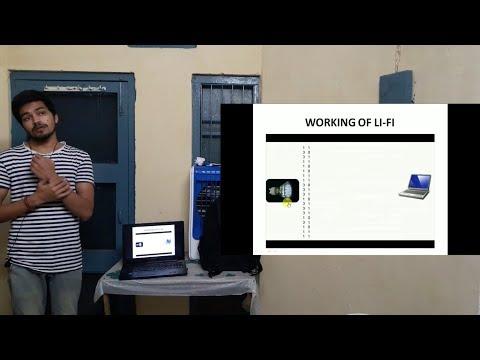 Computer Science Seminar on Li-Fi (Light Fidelity). Live Presentation by Tushar Goyal
