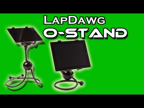 LAPDAWG O-STAND Review! Universal Tablet Stand