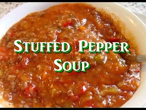 Easy Stuffed Bell Pepper Soup ~ Ground Beef Pepper Soup Recipe