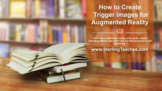 How to Create Trigger Images for Augmented Reality AR