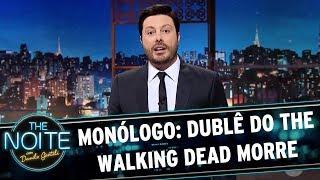 """Monólogo: Dublê de """"The Walking Dead"""" morre   The Noite (17/07/17)"""