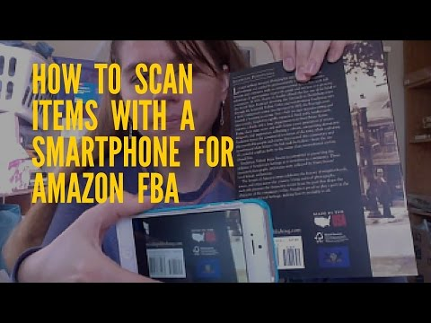 How to Scan Items with a Smartphone for Amazon FBA