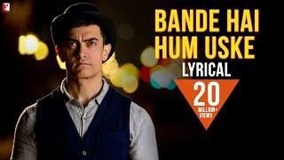 Lyrical: Bande Hain Hum Uske Song with Lyrics | DHOOM:3 | Kausar Munir | Vijay Krishna Acharya