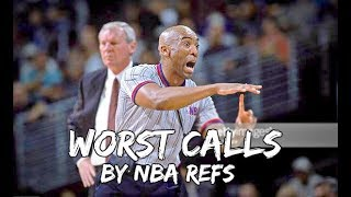 WORST Calls by NBA REFEREES