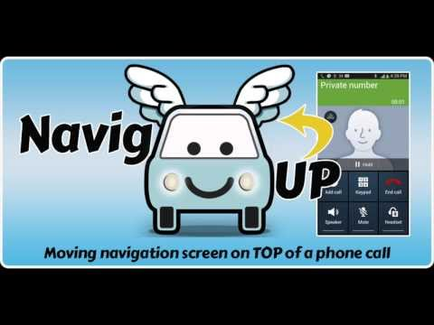 NavigUP - Keeping your navigation screen on top of a phone call