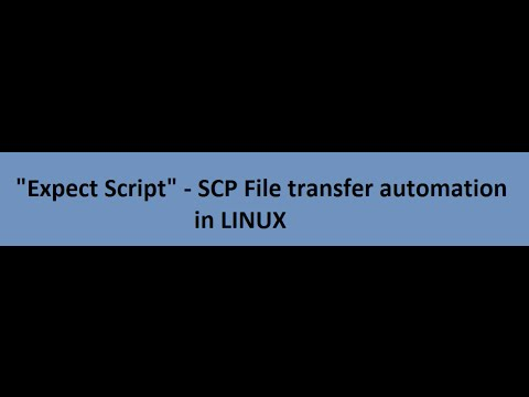 Automate SCP file transfer using Expect script in Linux