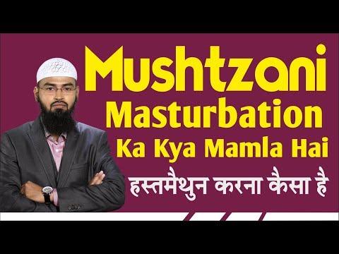 Mushtzani - Masturbation Ka Kya Mamla Hai By Adv  Faiz Syed