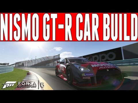 Forza 6 Car Build : Nissan Nismo GT-R Stock to Full Power (No Restrictors) - FM6 DLC