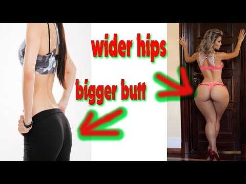 secrets of wider hips || how to get a bigger butt fast