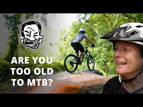 Are you too old to mountain bike?