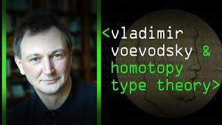 Homotopy Type Theory: Vladimir Voevodsky  - Computerphile