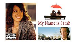 My Name is Sarah [2007] Full Movie   Jennifer Beals   Peter Outerbridge   Nolan Funk