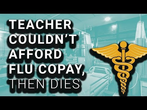 Teacher Who Died From Flu Delayed Medication Over Co-Pay