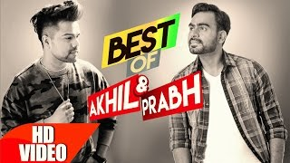 Best of Akhil & Prabh Gill | Punjabi Best Song Collection | Speed Records