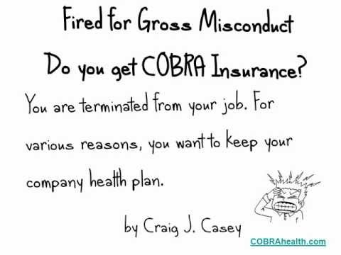 Fired for gross misconduct - COBRA Insurance