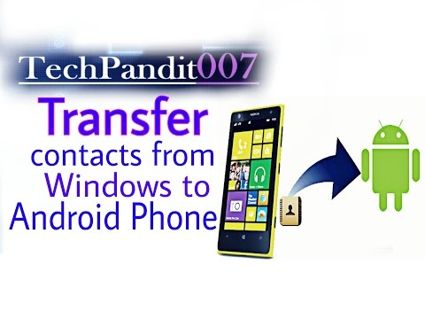 How to Transfer Contacts from windows Phone to Android Phone in Hindi ( हिंदी)