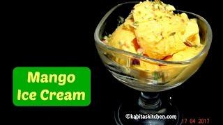 Mango Ice Cream Recipe | Easy Ice cream | Homemade Ice cream | Eggless Ice cream | kabitaskitchen