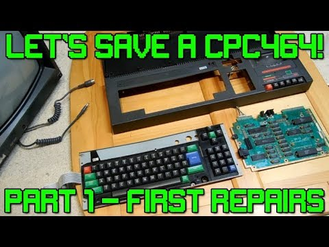 Retro Special - Let's Save a CPC464! (First Repairs)