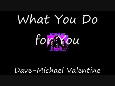 What You Do for You by Dave-Michael Valentine