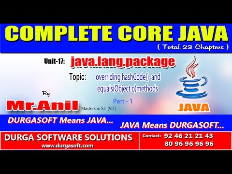 Core Java -  java.lang.package -  overriding hashCode() and equals(Object o)methods Part-1