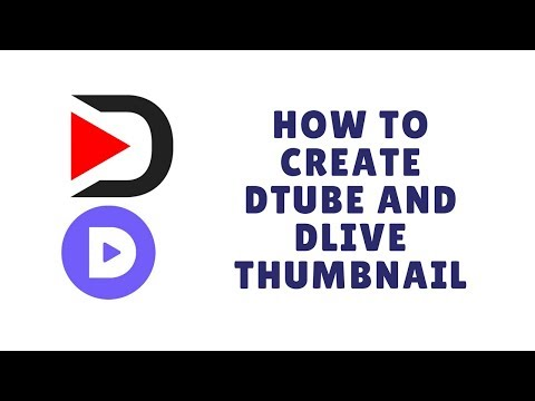 how to create dtube and dlive thumbnail