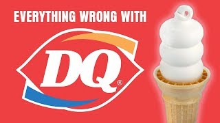 Everything Wrong With Dairy Queen