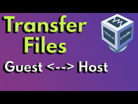 How to Transfer Files From Host to Guest in VirtualBox