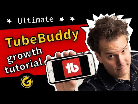 How to Grow a Channel with TubeBuddy in 2018