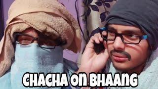 RJ Gaurav Kumar | Chacha On Bhaang |