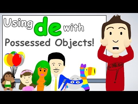 Using DE with possessed objects in Spanish!