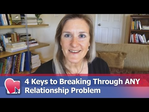4 Keys to Breaking Through ANY Relationship Problem - by Claire Casey (for Digital Romance TV)