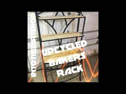 How to up-cycle a Baker's Rack!