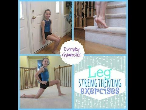 Leg Strengthening Exercises    Everyday Gymnastics♡