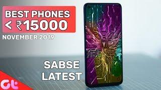 TOP 7 BEST PHONES UNDER 15000 In November 2019 | Sabse Latest & Jabardast | GT Hindi