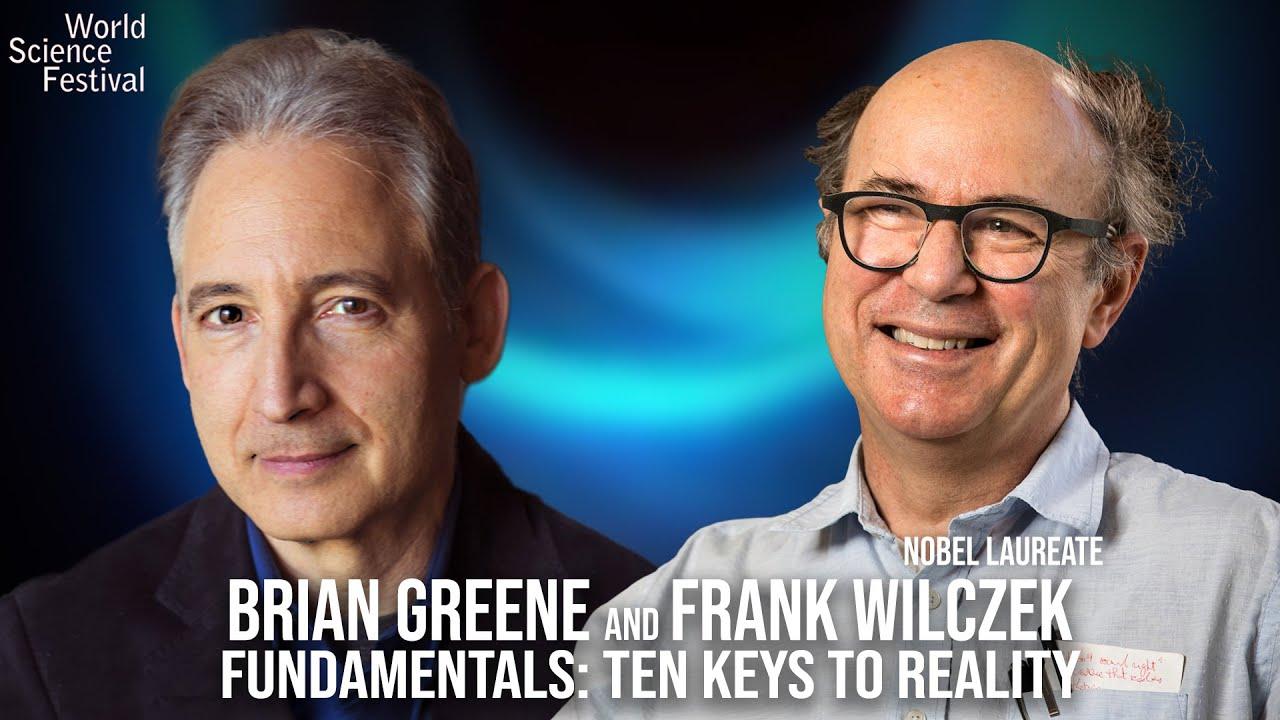 Fundamentals: Ten Keys to Reality   A Conversation with Nobel Laureate Frank Wilczek