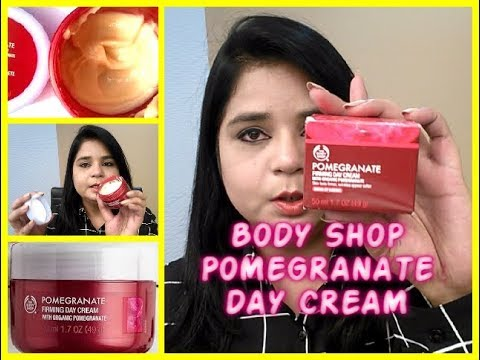 Body Shop Pomegranate Day Cream Review   Angels reborn