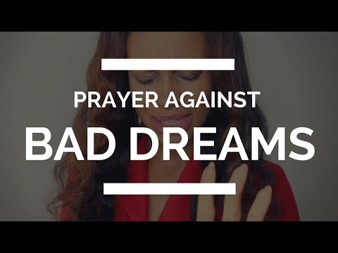 PRAYER AGAINST BAD DREAMS
